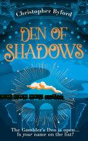 Den of Shadows (Gambler's Den series, Book 1)
