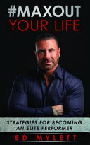 #MaxOut Your Life: Strategies for Becoming an Elite Performer