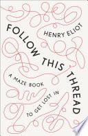 Follow This Thread Book PDF