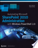 Automating SharePoint 2010 with Windows PowerShell 2 0