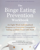 The Binge Eating Prevention Workbook Book PDF