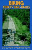 Biking Ohio s Rail Trails