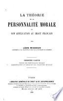 La th  orie de la personnalit   morale et son application au droit fran  ais