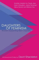 Daughters of Feminism: Women Supporting Men's Equality