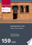Egiptolog  a ib  rica en 2017  Estudios y nuevas perspectivas