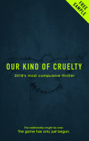 Free eBook sample of Our Kind of Cruelty - 2018's most compulsive thriller