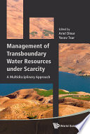 Management Of Transboundary Water Resources Under Scarcity  A Multidisciplinary Approach