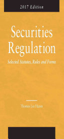 Securities Regulation  Selected Statutes  Rules and Forms 2017