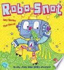 Robo Snot