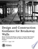 Design And Construction Guidance For Breakaway Walls Below Elevated Buildings Located In Coastal High Hazard Areas