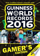 Guinness World Records 2016 Gamer s Edition