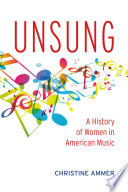 Unsung A History Of Women In American Music