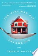 The Girl Who Ate Kalamazoo Book PDF