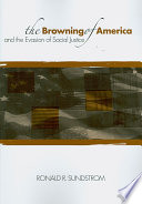 The Browning of America and the Evasion of Social Justice