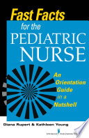 Fast Facts For The Pediatric Nurse