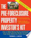 The Pre Foreclosure Property Investor s Kit