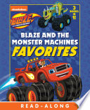 Blaze and the Monster Machines Favorites  Blaze and the Monster Machines