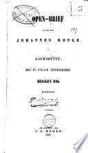 Open-brief aan den heer Johannes Ronge in Laurahütte, den in Trier uitgestelden heiligen rok betreffende
