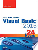 Visual Basic 2015 in 24 Hours  Sams Teach Yourself