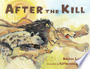 After The Kill : interactions among predators and scavengers after...