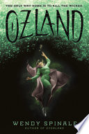 Ozland (Everland, book 3) by Wendy Spinale