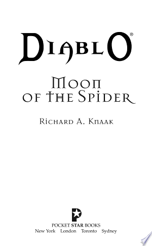 Diablo: Moon of the Spider - ISBN:9781416531166