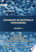 Advances In Materials Processing Volume 1