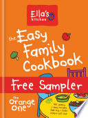 Ella s Kitchen  The Easy Family Cookbook
