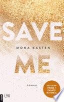 XXL-Leseprobe: Save Me