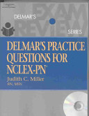 Delmar s Practice Questions for NCLEX PN