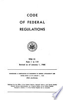 Code of Federal Regulations  Parts 1 to 119  revised as of January 1  1968 Book PDF