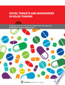 Novel Targets And Biomarkers In Solid Tumors