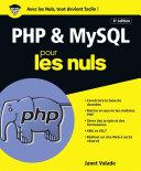 Php Et Mysql Pour Les Nuls Grand Format 6e Dition