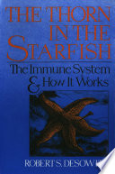 Thorn in the Starfish  The Immune System and How It Works