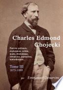 Charles Edmond Chojecki - Tome III
