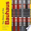 The Story of the Bauhaus Book PDF