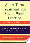 Short term Treatment and Social Work Practice