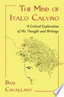 The Mind Of Italo Calvino book