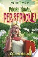 Phone Home  Persephone  Book PDF