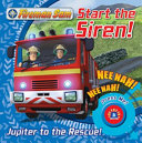 Fireman Sam Start the Siren  Emergency Sound Book