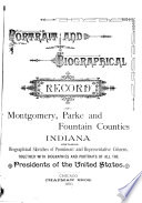 Portrait and Biographical Record of Montgomery  Parke and Fountain Counties  Indiana