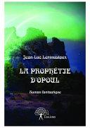 La proph  tie d Opoul