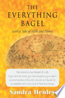 The Everything Bagel with a Side of Milk and Honey