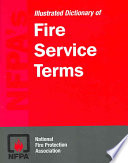NFPA s Illustrated Dictionary of Fire Service Terms