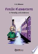 Frisör Kleinekorte in Venedig und anderswo