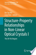 Structure Property Relationships In Non Linear Optical Crystals I
