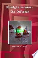 Midnight Forever: The Outbreak