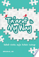 Ta aruf is My Way