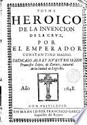 Poema Heroico de la invenci  n de la Cruz por el Emperador Constantino Magno