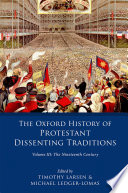 The Oxford History of Protestant Dissenting Traditions  Volume III